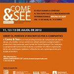 INSCRIPCI PER A COMPANYIES CATALANES AL COME&amp;SEE 2012 &#8211; showcase