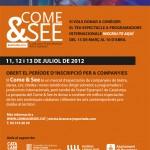 INSCRIPCIÓ PER A COMPANYIES CATALANES AL COME&SEE 2012 - showcase