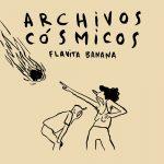 4/03 Llibreria On The Road + Flavita Banana Presentación de Archivos Cósmicos de Flavita Banana