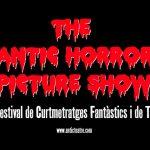 Convocatória: THE ANTIC HORROR PICTURE SHOW X - Festival de Cortometrajes Fantásticas y de Terror