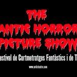 31/10 10 años de ANTIC HORROR PICTURE SHOW - X Festival de Curtmetratges Fantàstics i de Terror