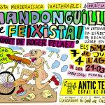 7/07 y 4/08 L'ANTIC TEATRE AL GREC 2020 JORNADAS ANTIFASCISTAS: Mandonguilles de Feixista de ROGER PELÀEZ