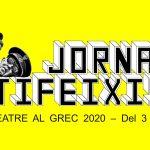 L'ANTIC TEATRE AL GREC 2020: JORNADAS ANTIFASCISTAS – Del 3 al 30 de JULIO