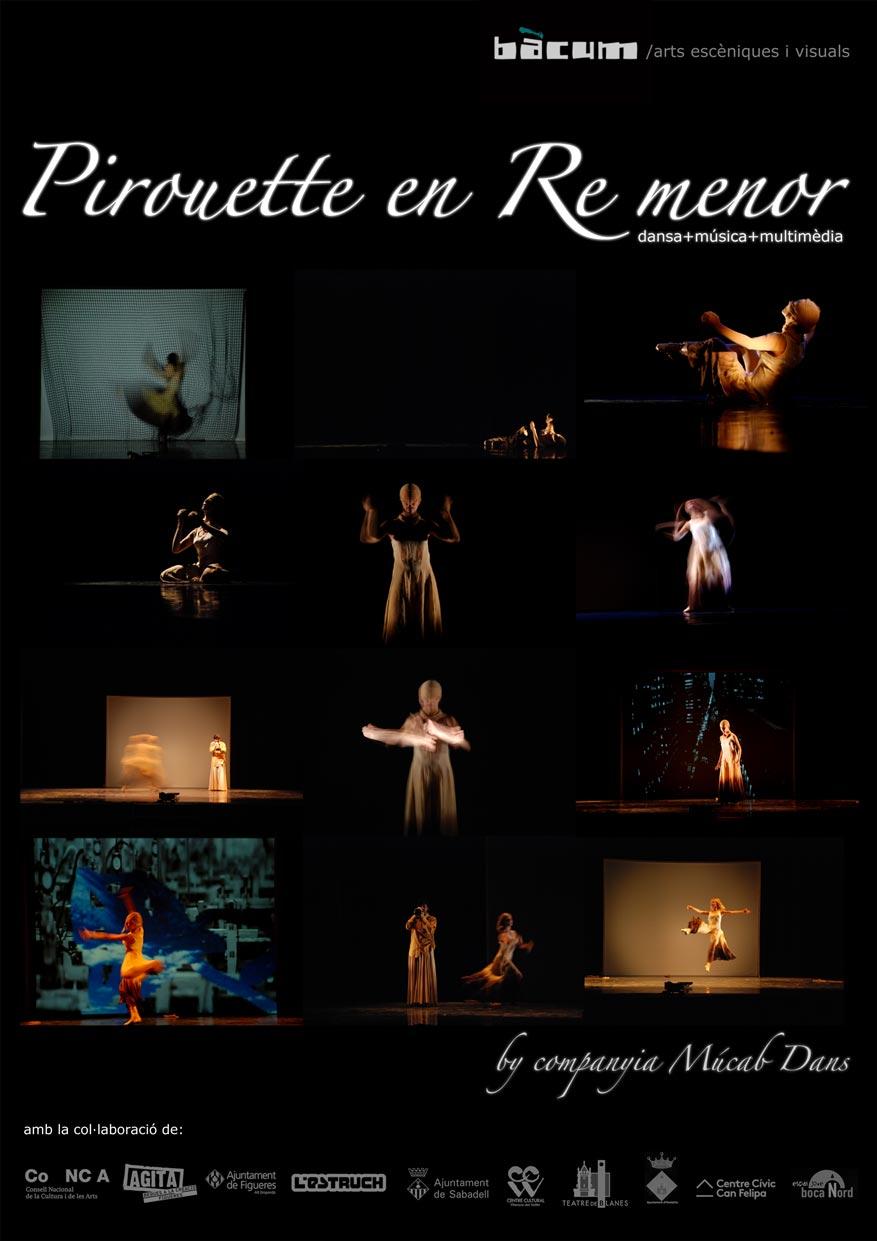 Pirouette en Re menor - Múcab Dans - Bàcum /arts escèniques i visuals