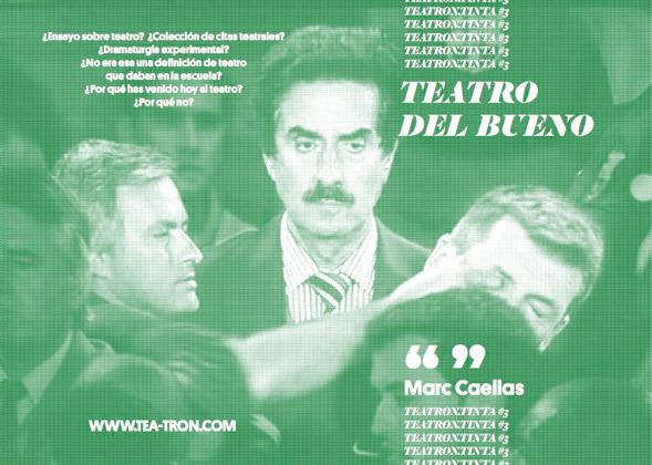Teatron.Tinta #3. Teatro del bueno, de Marc Caellas