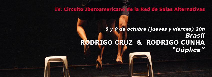 "Jueves 8. 20h, Vierne 9 20h. de Octubre  / TEATRO FÍSICO CONTEMPORÁNEO RODRIGO CRUZ & RODRIGO CUNHA (Brasil) ""Dúplice"""