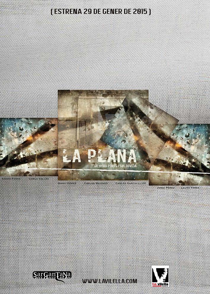 Cartell La Plana al teatre la Vilella