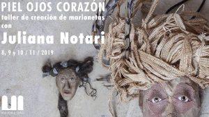 Juliana Notari piel ojos corazón taller de creación de marionetas en materic.org