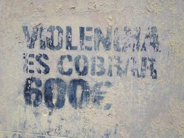 Violencia es cobrar 600 €